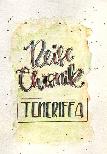 Reise Chronik Teneriffa