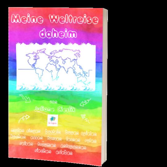 Weltreise daheim Kinderbuch
