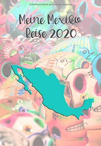 Reise Tagebuch Mexiko