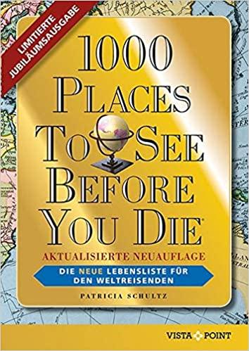 1000 Orte, die du gesehen haben musst!